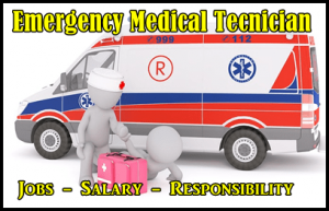 EMT Responsibility - EMT Salary - EMT Jobs - Who is EMT