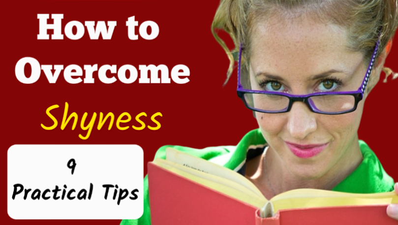 How to not be shy - How to overcome shyness - 9 Practical Tips