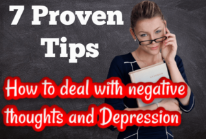 Positive thinking - how to deal with negative thoughts and depression