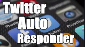 Auto Responder Twitter - twitter auto responder