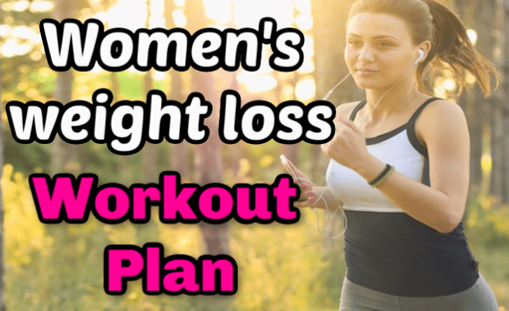 Workout plan for women's weight loss - fat loss workout for females
