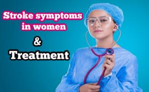 Stroke symptoms in women
