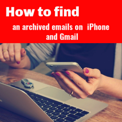 how to access archived emails iphone - archived emails iphone