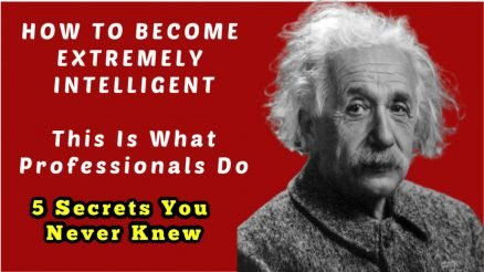 How to be Intelligent: How to Become Extremely Intelligent