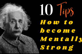 How to become mentally strong - Emotionally Strong - Being Mentally Strong